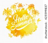 Hello Summer Watercolor Background With Elements | Shutterstock vector #425599837