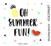 oh summer fun calligraphy | Shutterstock .eps vector #426298687