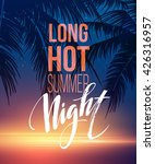 hot summer night party poster... | Shutterstock .eps vector #426316957