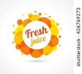 logo of fresh juice template... | Shutterstock .eps vector #426769273