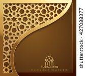 ramadan kareem greeting card...   Shutterstock .eps vector #427088377