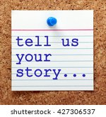 the words tell us your story in ...   Shutterstock . vector #427306537