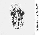 hand drawn wilderness quote ... | Shutterstock .eps vector #427617637