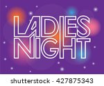 ladies night sign | Shutterstock .eps vector #427875343
