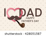 happy father s day greeting... | Shutterstock .eps vector #428051587