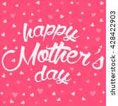 happy mother day card. mother... | Shutterstock .eps vector #428422903