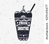 smoothie. vegan  typography... | Shutterstock . vector #429145477