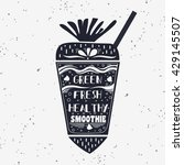 smoothie. vegan  typography... | Shutterstock . vector #429145507