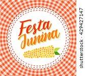 festa junina illustration  ... | Shutterstock .eps vector #429427147