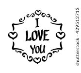 i love you  love calligraphic... | Shutterstock .eps vector #429512713