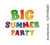 big summer party poster... | Shutterstock .eps vector #429548683