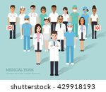 Group Of Doctors And Nurses An...