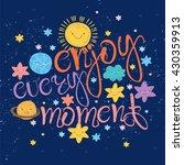 beautiful lettering enjoy... | Shutterstock .eps vector #430359913