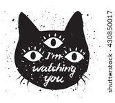 I M Watching You Cat Face Humo...