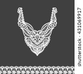 vector floral neckline and lace ... | Shutterstock .eps vector #431069917