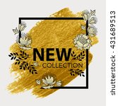 new collection. gold paint in... | Shutterstock .eps vector #431689513