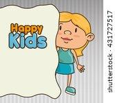 happy kids design  | Shutterstock .eps vector #431727517