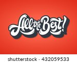 all the best lettering text... | Shutterstock .eps vector #432059533