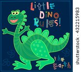 little dino rules the earth... | Shutterstock .eps vector #432215983