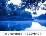 morning fog on a calm river ... | Shutterstock . vector #432298477