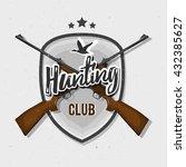hunting emblem logo  badge...   Shutterstock .eps vector #432385627