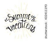 handwritten summer vacations... | Shutterstock .eps vector #432411193