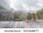 wood table top on rain drops on ... | Shutterstock . vector #432468877