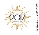 2017 happy new year. beautiful... | Shutterstock .eps vector #432713557