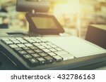 close up one cash register with ... | Shutterstock . vector #432786163