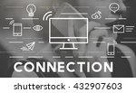 connection connected networking ... | Shutterstock . vector #432907603
