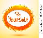 be yourself .vector... | Shutterstock .eps vector #433188067