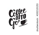 coffee to go sign. vector... | Shutterstock .eps vector #433213153