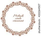 henna ornamental circle border. ... | Shutterstock .eps vector #433264507