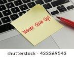 Never Give Up  Sticky Note...