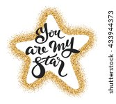 you are my star   lettering in... | Shutterstock .eps vector #433944373