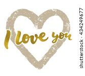 i love you   gold calligraphic...   Shutterstock .eps vector #434249677