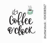 quote coffee cup typography.... | Shutterstock .eps vector #434308567