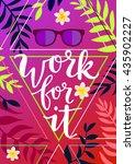 work for it. creative inspiring ... | Shutterstock .eps vector #435902227