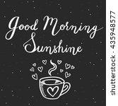 good morning sunshine. hand... | Shutterstock .eps vector #435948577