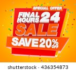 final 24 hours sale save 20  ... | Shutterstock . vector #436354873