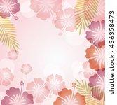 background of hibiscuses | Shutterstock .eps vector #436358473