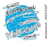 fishing  cool  welcome.  range... | Shutterstock .eps vector #436515187