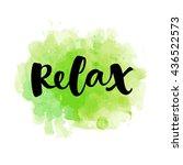 relax vector lettering card.... | Shutterstock .eps vector #436522573