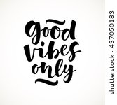 good vibes only vector... | Shutterstock .eps vector #437050183