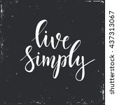 live simply. conceptual... | Shutterstock .eps vector #437313067
