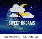 sweet dreams relaxation happy... | Shutterstock . vector #437398363