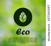 ecological. black icon on green ... | Shutterstock .eps vector #437541097