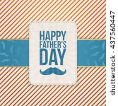 happy fathers day striped... | Shutterstock .eps vector #437560447