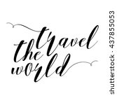 hand drawn travel inspirational ... | Shutterstock . vector #437855053