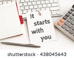 word text it starts with you on ... | Shutterstock . vector #438045643